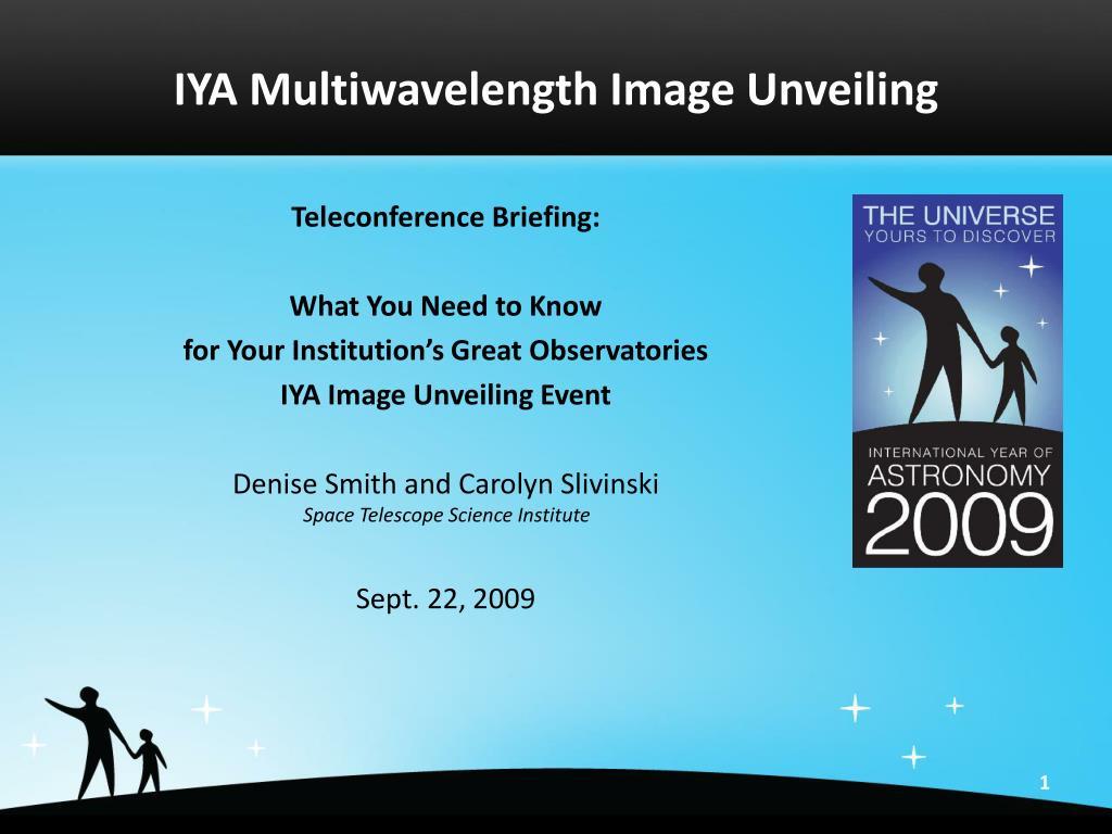 IYA Multiwavelength Image Unveiling