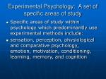 experimental psychology a set of specific areas of study