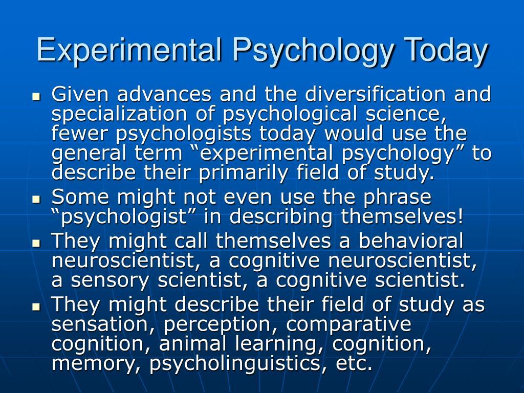 Experimental Psychology Today