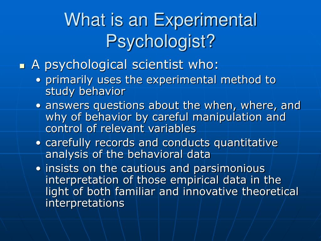 What is an Experimental Psychologist?
