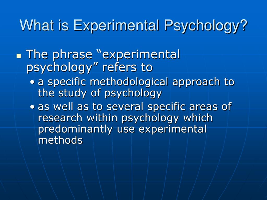 What is Experimental Psychology?