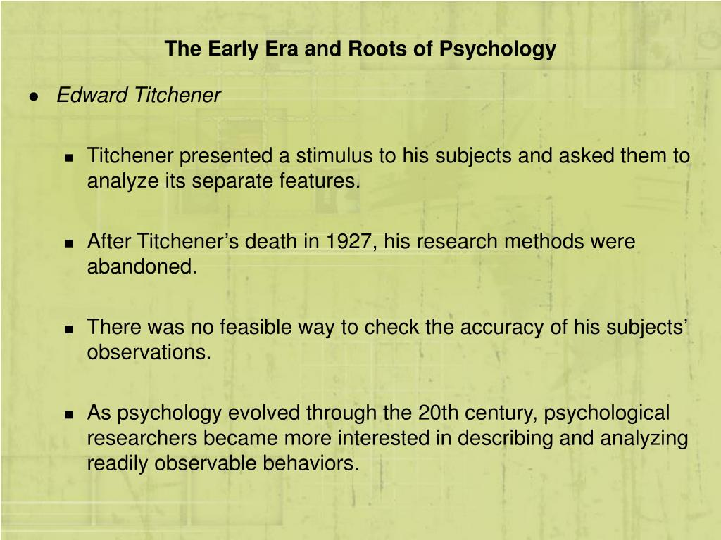 The Early Era and Roots of Psychology