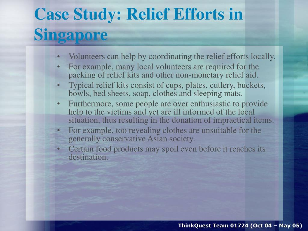 Case Study: Relief Efforts in Singapore