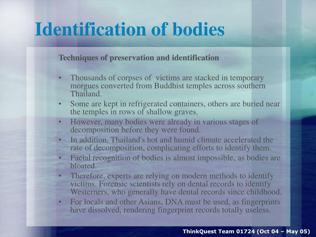 Identification of bodies