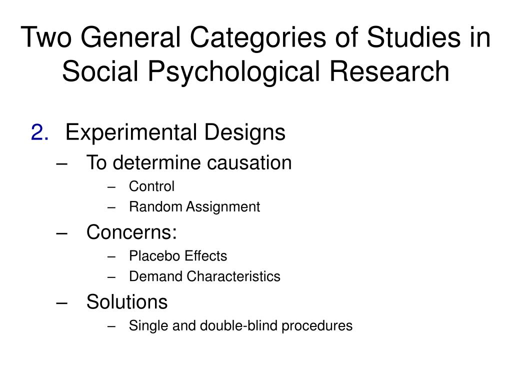 Two General Categories of Studies in Social Psychological Research