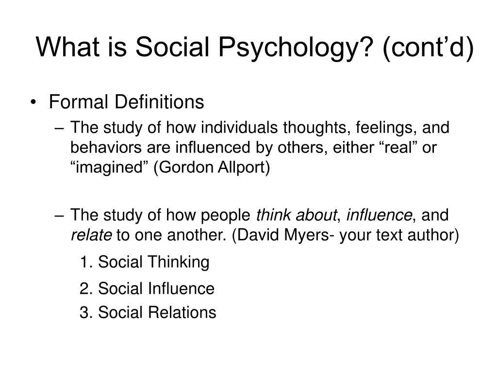 What is Social Psychology? (cont'd)