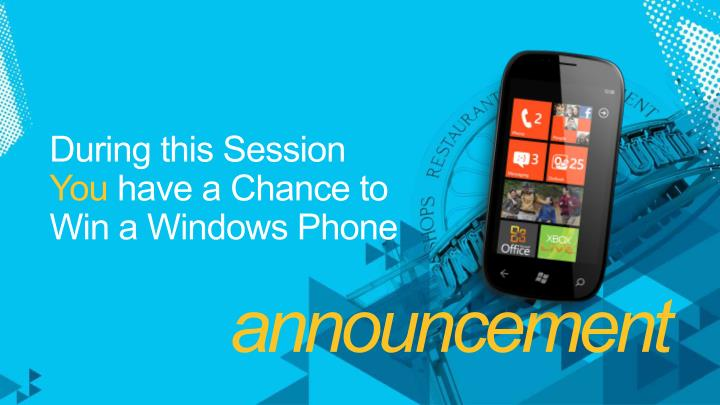 During this session you have a chance to win a windows phone