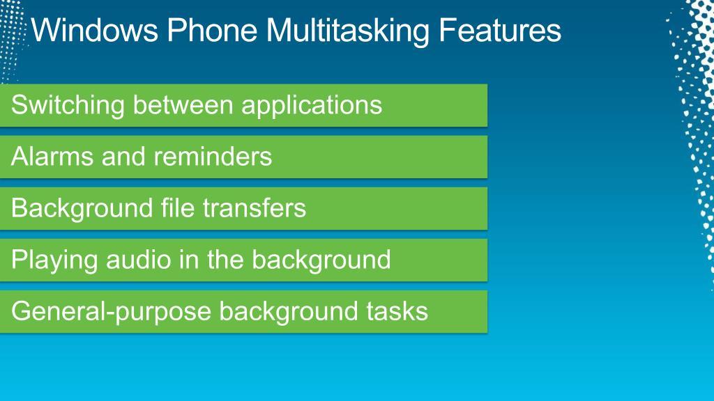 Windows Phone Multitasking Features