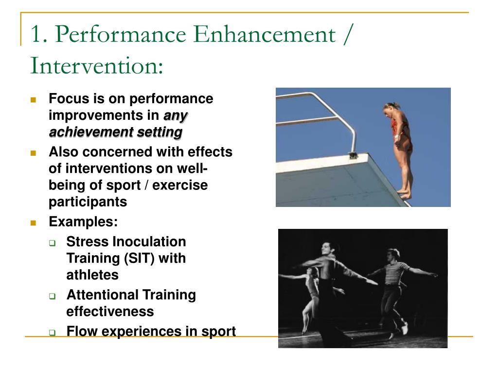 1. Performance Enhancement / Intervention: