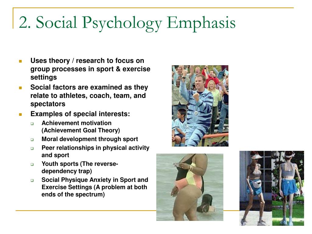 2. Social Psychology Emphasis