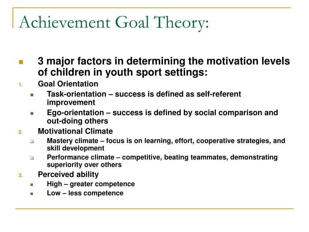 Achievement Goal Theory: