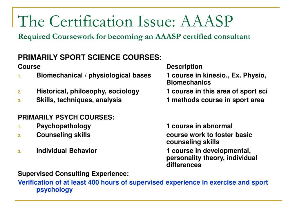The Certification Issue: AAASP