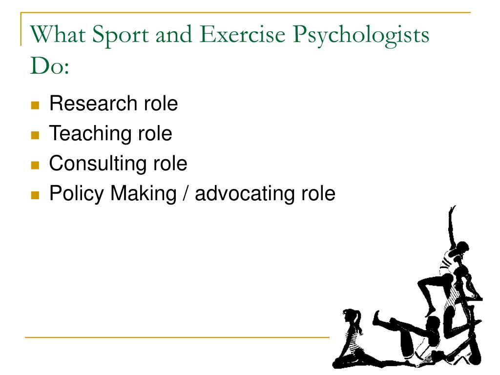 What Sport and Exercise Psychologists Do: