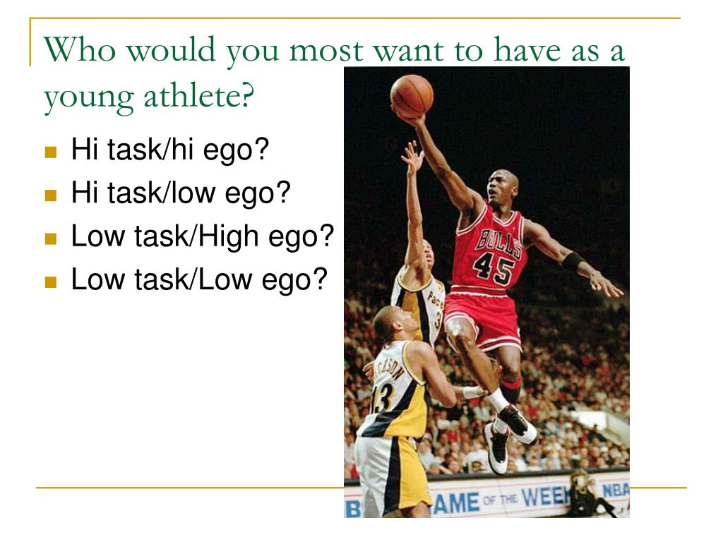 Who would you most want to have as a young athlete?