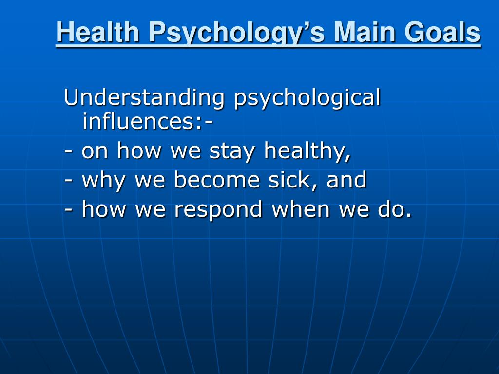 Health Psychology's Main Goals