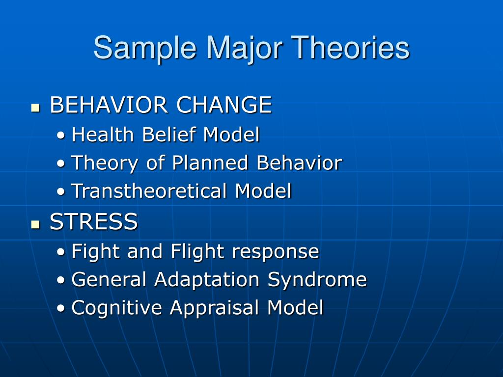 Sample Major Theories