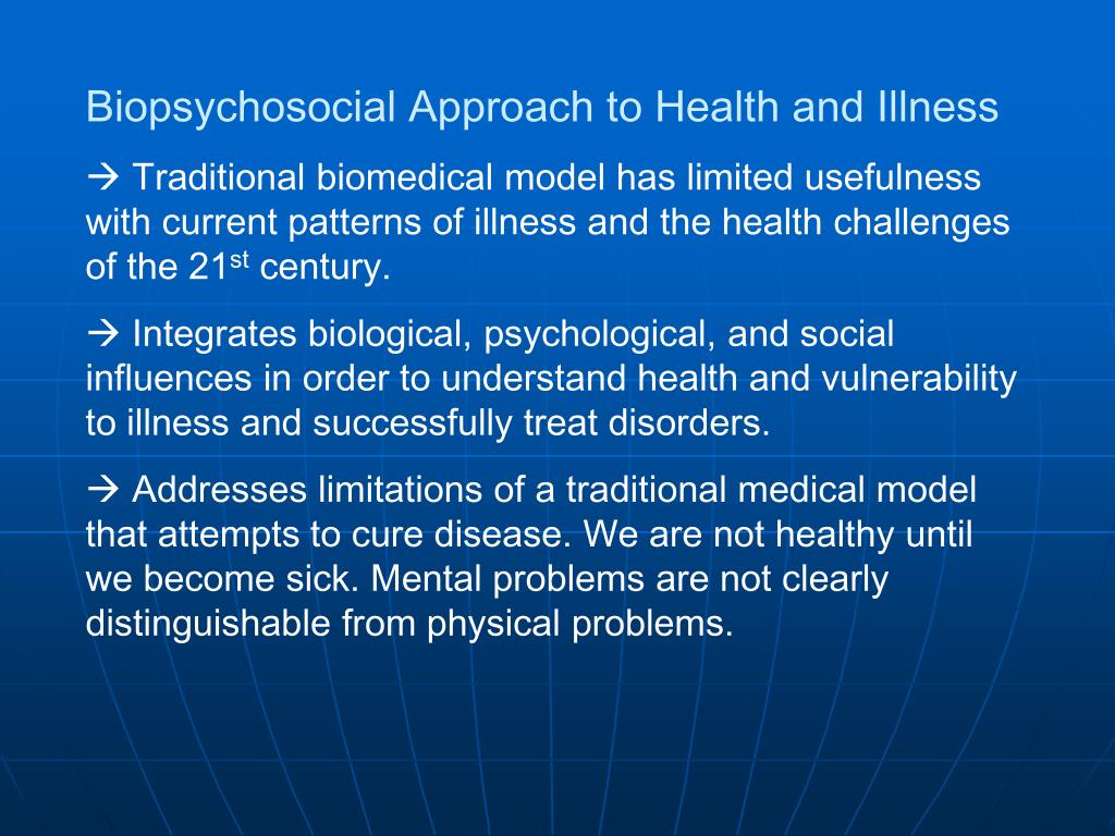 Biopsychosocial Approach to Health and Illness