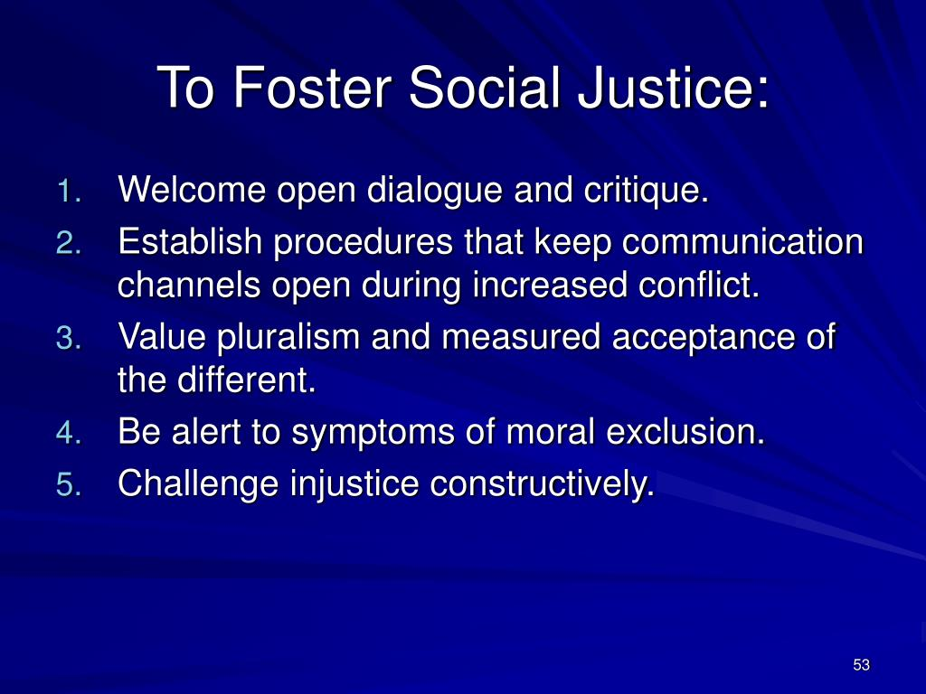To Foster Social Justice: