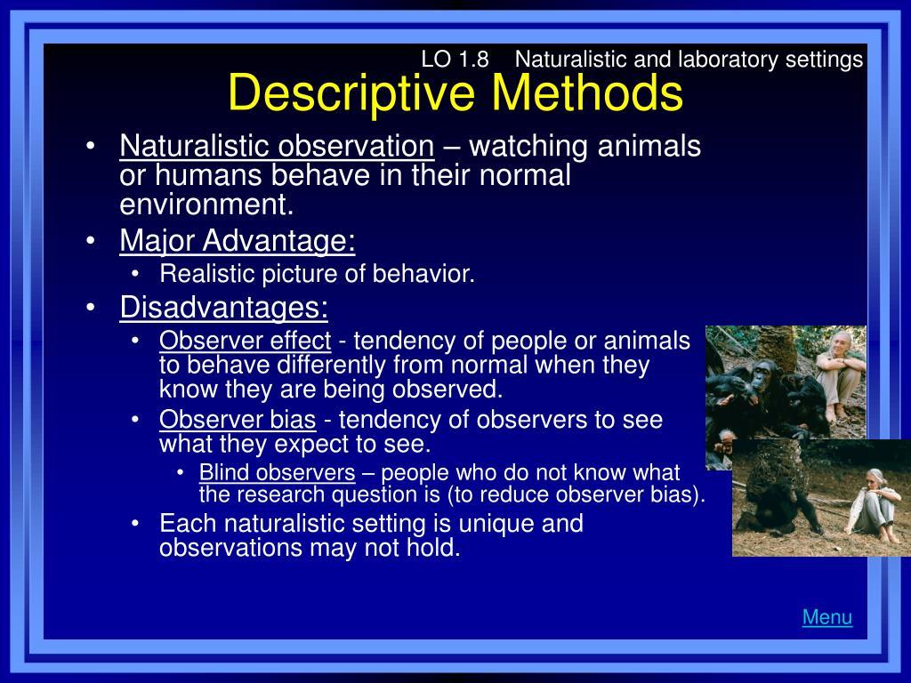 LO 1.8    Naturalistic and laboratory settings