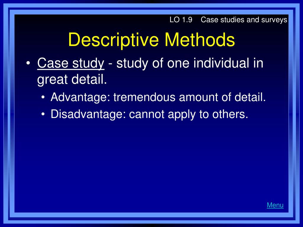 LO 1.9    Case studies and surveys