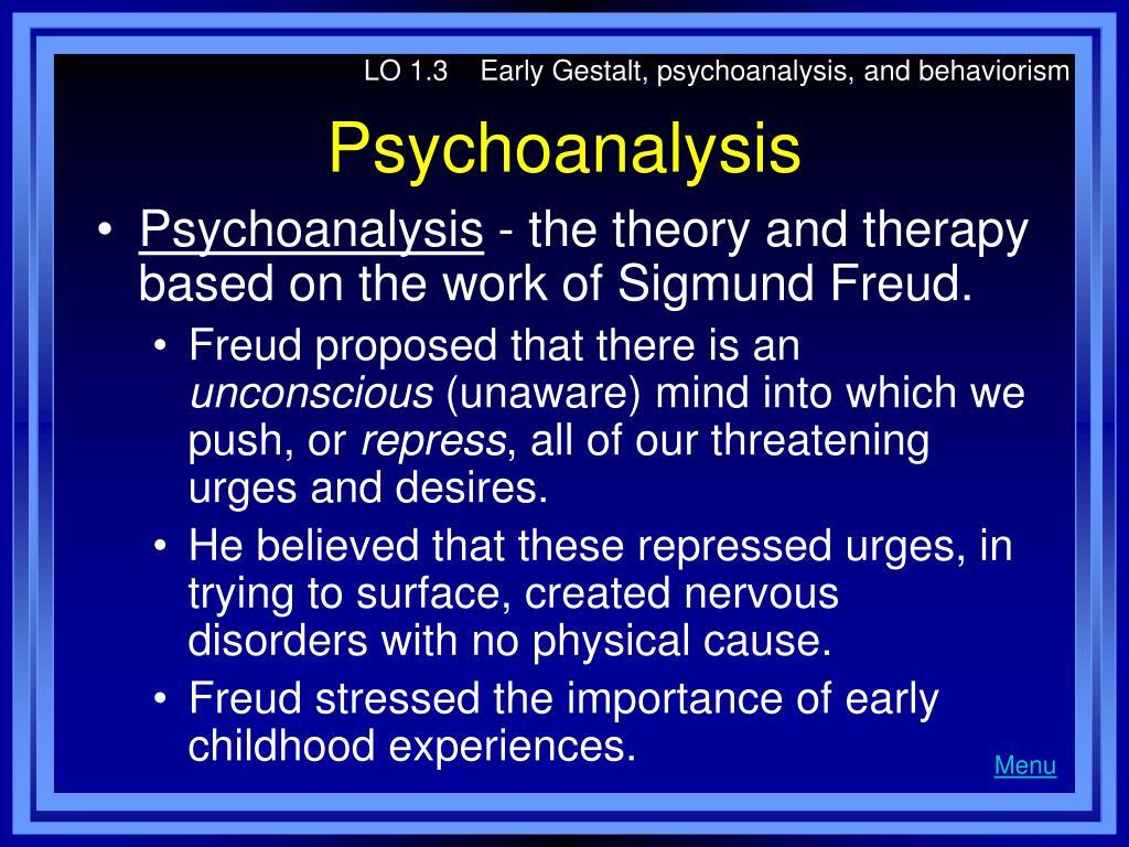LO 1.3    Early Gestalt, psychoanalysis, and behaviorism