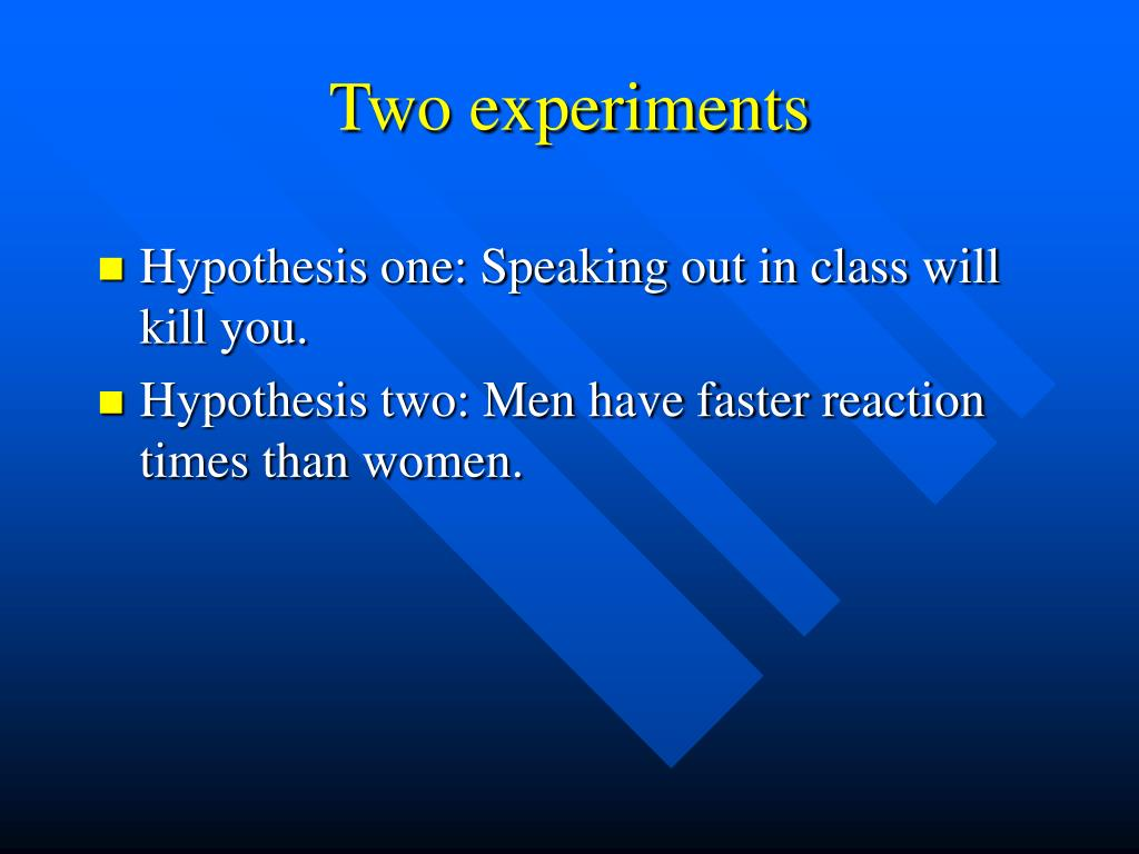 Two experiments