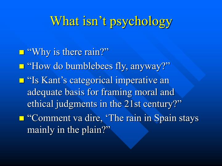 What isn t psychology l.jpg