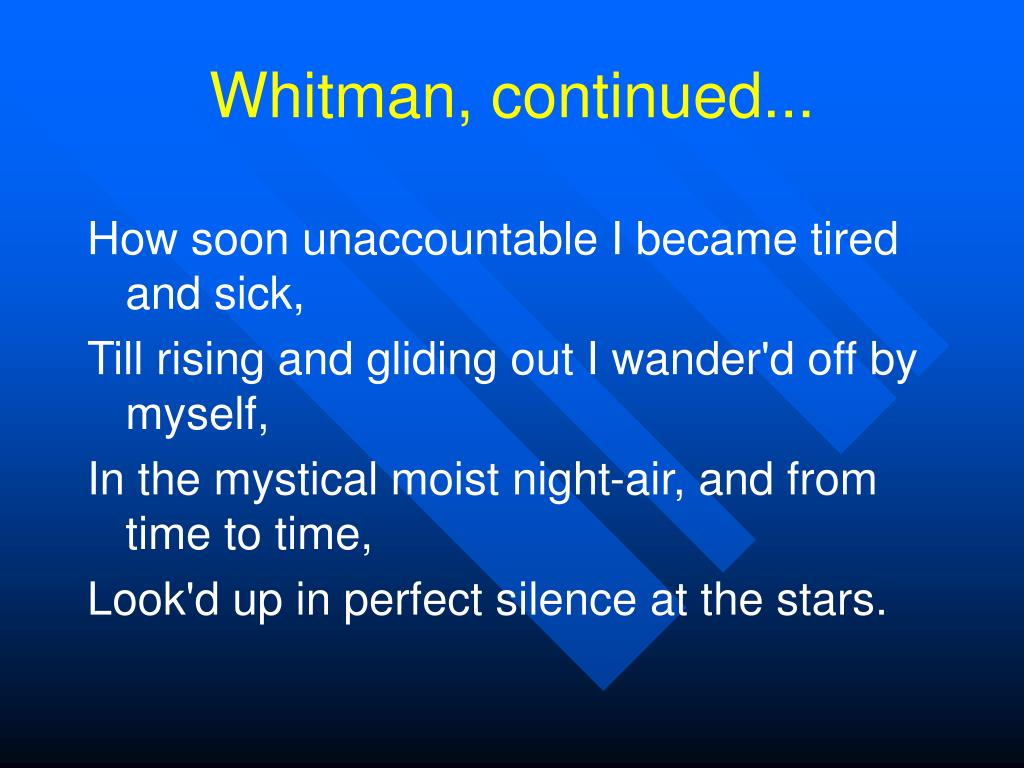 Whitman, continued...