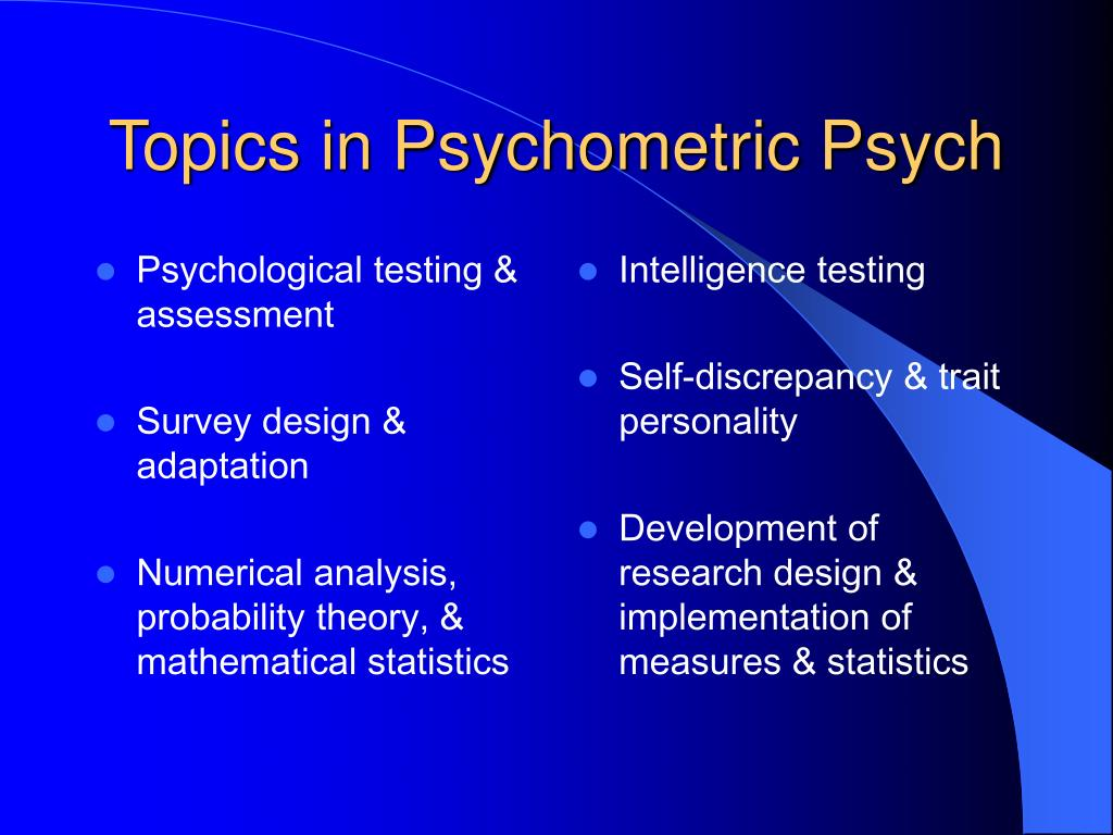 Psychological testing & assessment