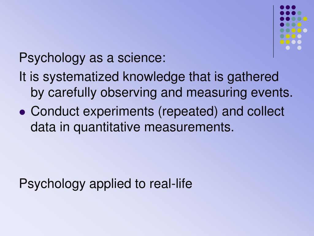 Psychology as a science: