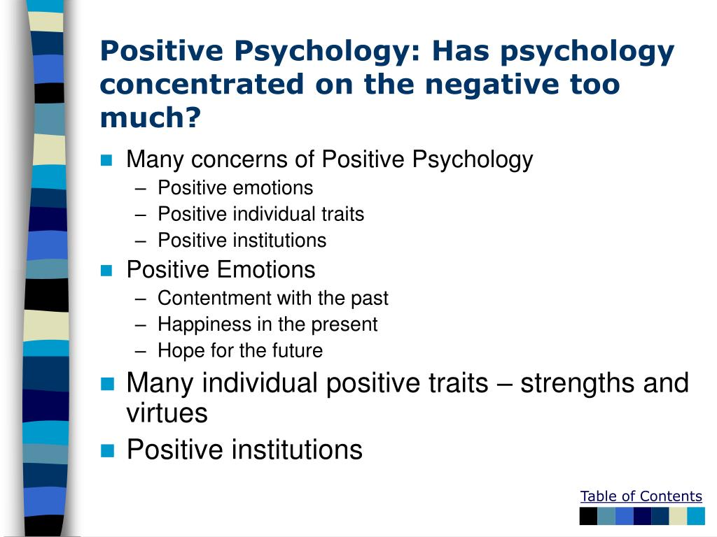 Positive Psychology: Has psychology concentrated on the negative too much?