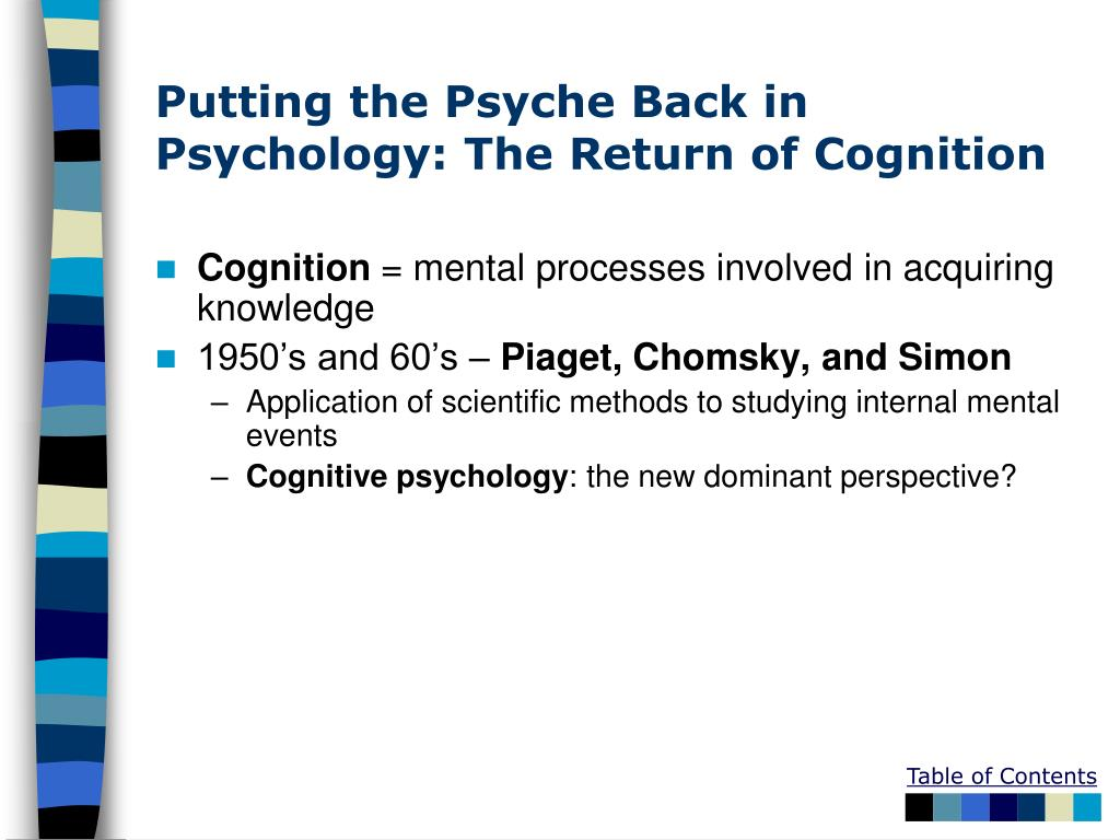 Putting the Psyche Back in Psychology: The Return of Cognition