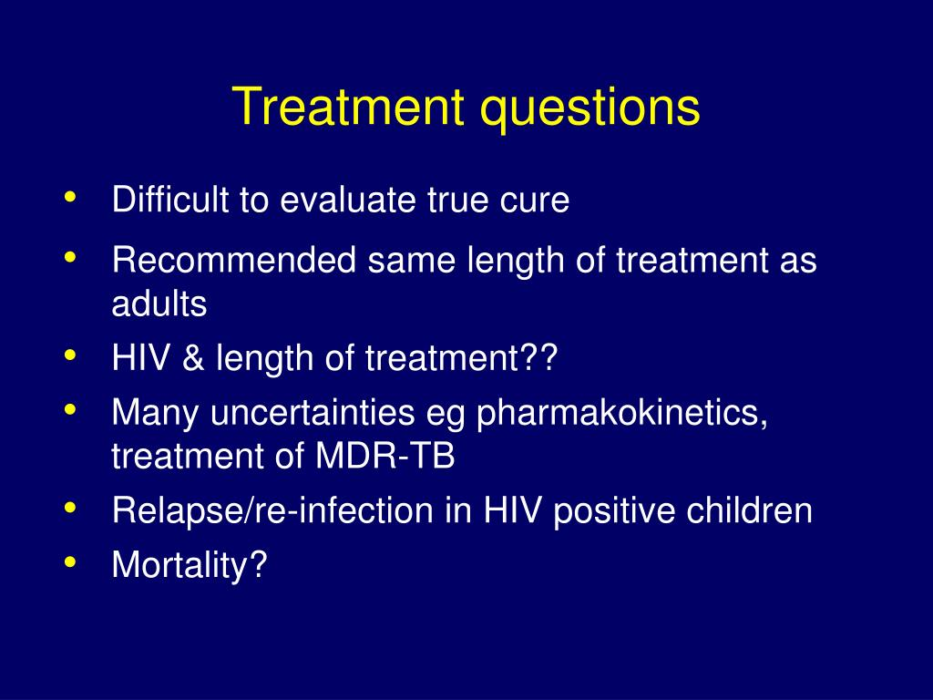 Treatment questions