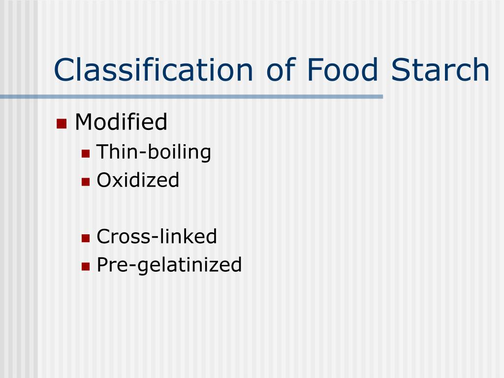 Classification of Food Starch