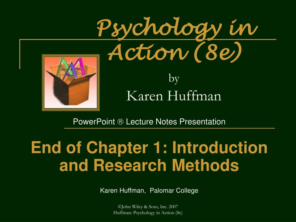 Psychology in Action (8e)
