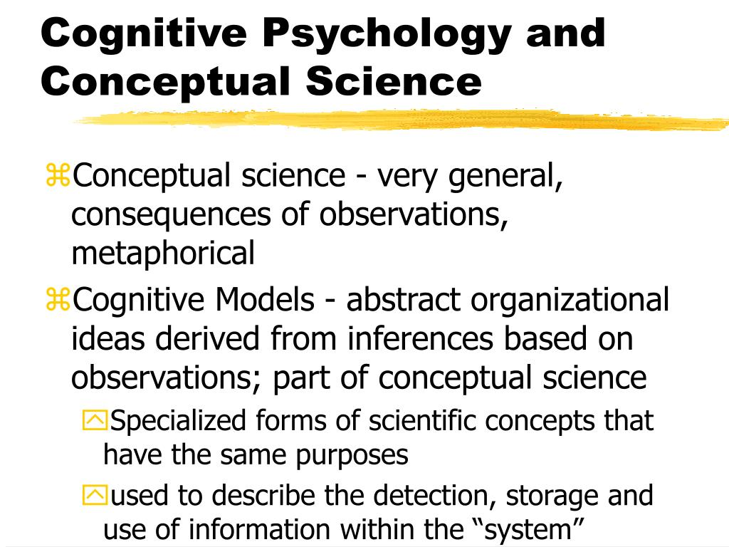 Cognitive Psychology and Conceptual Science