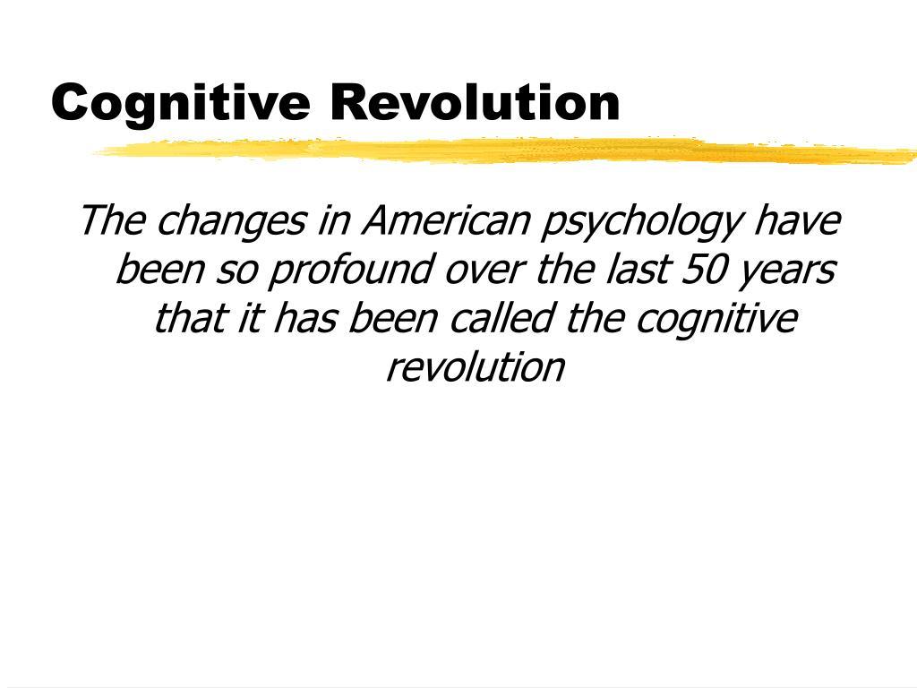 Cognitive Revolution