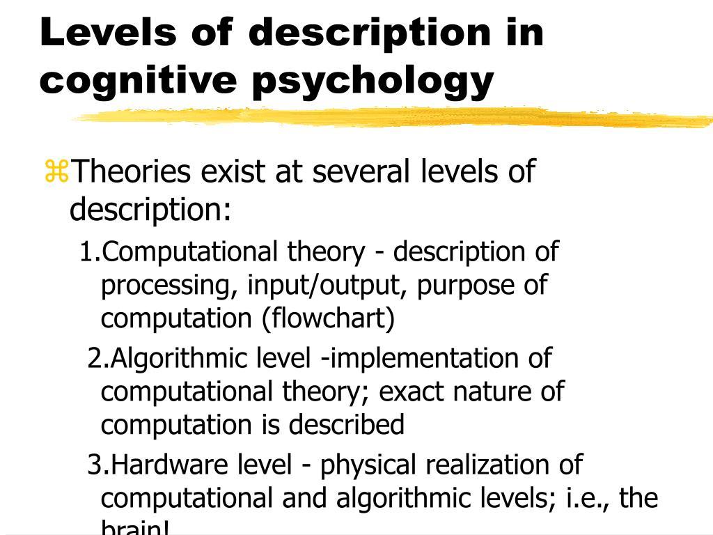 Levels of description in cognitive psychology