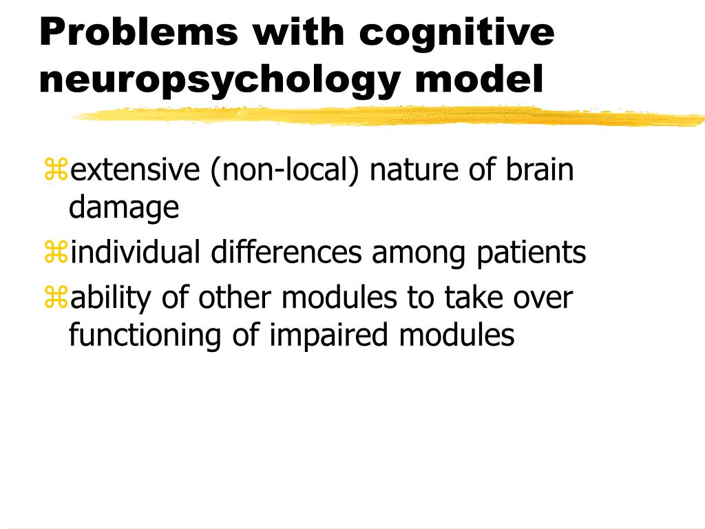 Problems with cognitive neuropsychology model