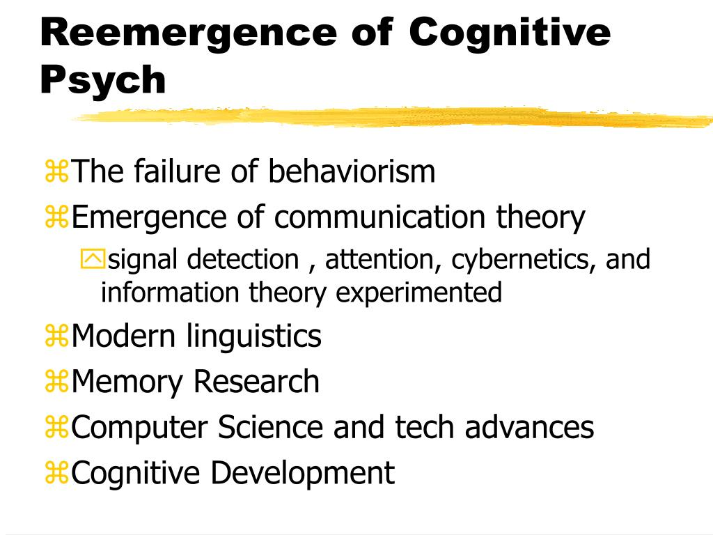 Reemergence of Cognitive Psych