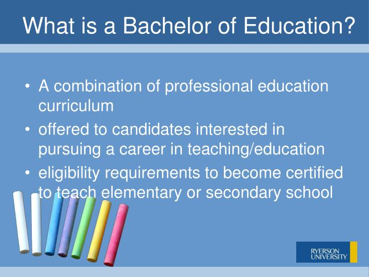 What is a bachelor of education