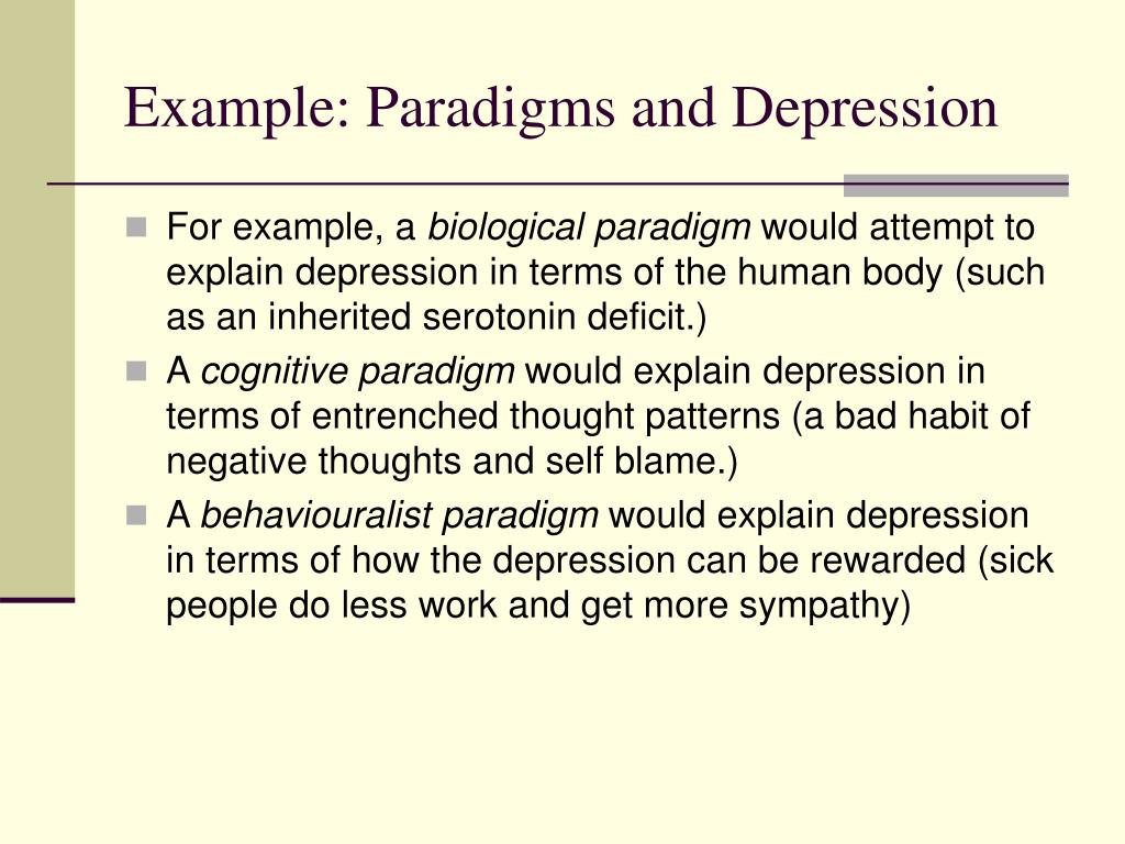 Example: Paradigms and Depression