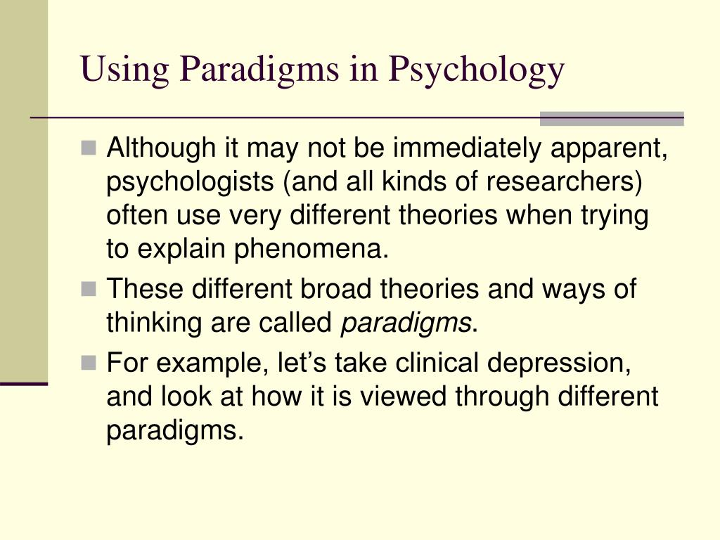 Using Paradigms in Psychology