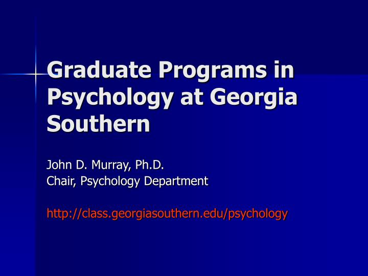 Graduate programs in psychology at georgia southern