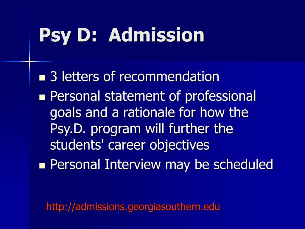 Psy D:  Admission