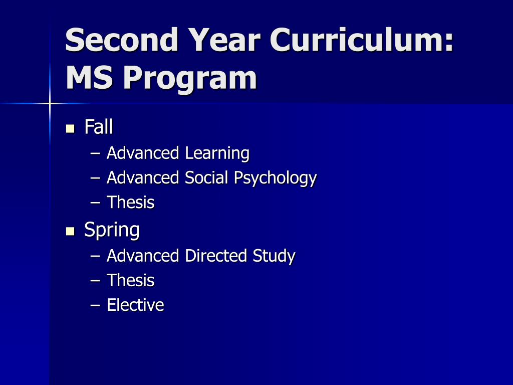 Second Year Curriculum: MS Program