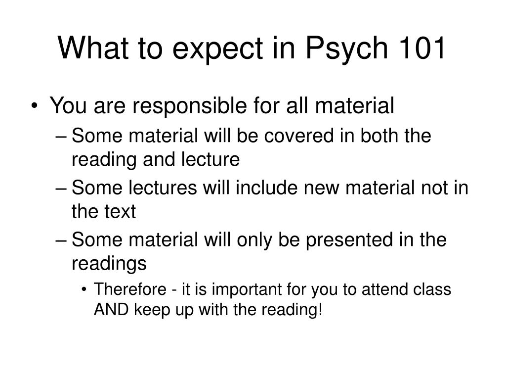 What to expect in Psych 101
