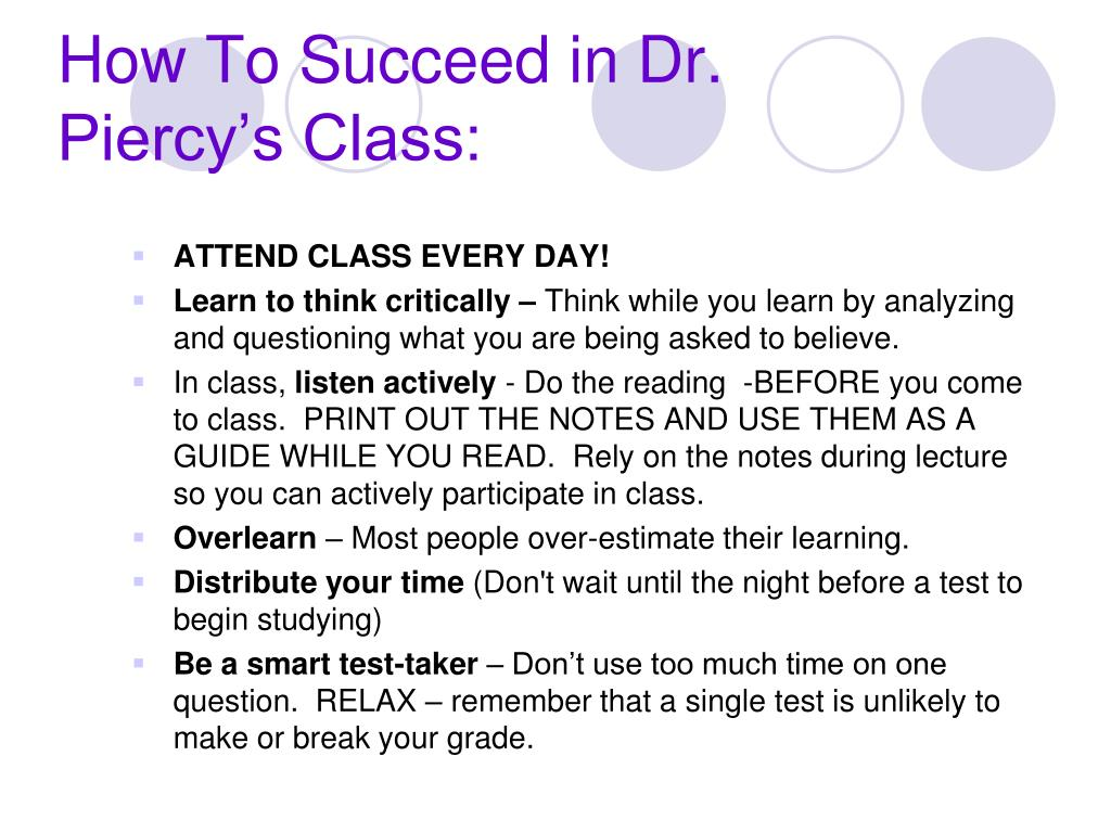 How To Succeed in Dr. Piercy's Class: