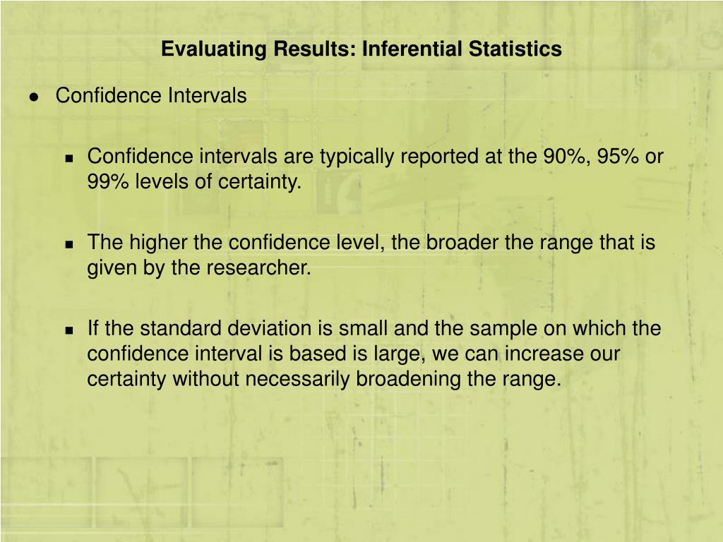 Evaluating Results: Inferential Statistics