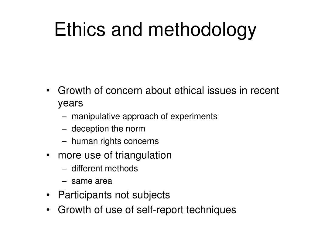 Ethics and methodology